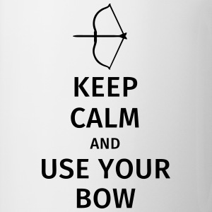 keep calm and use your bow Camisetas - Taza
