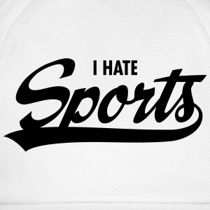 I Hate Sports T-skjorter - Baseballcap