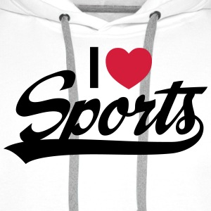 I Love Sports Tops - Men's Premium Hoodie