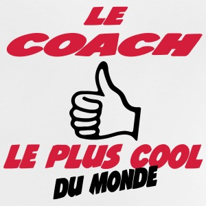 Le coach le plus cool 111 T-Shirts - Baby T-Shirt