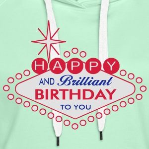 Happy Birthday Las Vegas Style - Frauen Premium Hoodie