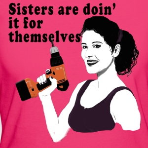 Sisters are doin it for themselves Tops - Women's Organic T-shirt