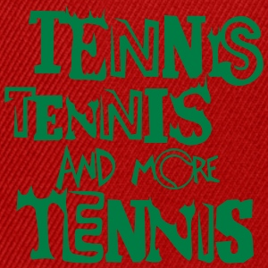 tennis and more ball quote T-Shirts - Snapback Cap