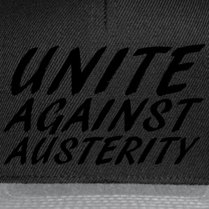unite against austerity 2 T-Shirts - Snapback Cap