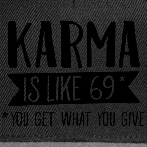 Karma Is Like 69... Pullover & Hoodies - Snapback Cap