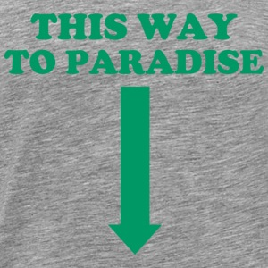 THIS WAY TO PARADISE Sportkleding - Mannen Premium T-shirt