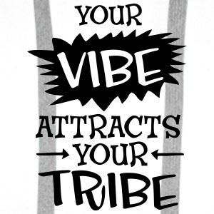 Your Vibe Attracts Your Tribe Buttons - Men's Premium Hoodie