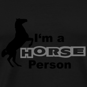 I'm a Horse Person Sweat-shirts - T-shirt Premium Homme