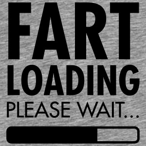 Fart Loading - Please Wait Felpe - Maglietta Premium da uomo