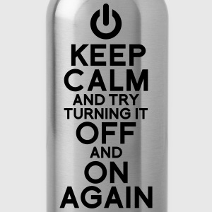 Keep calm turning it on T-Shirts - Trinkflasche