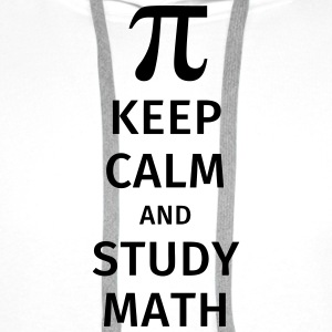 keep calm and study math Tee shirts - Sweat-shirt à capuche Premium pour hommes