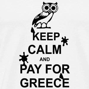 Keep calm and pay for Greece - 1 colour Felpe - Maglietta Premium da uomo