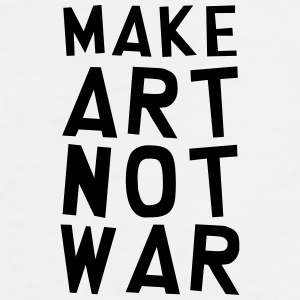 Make Art Not War / Funny / Humor / Citation / Cool Bouteilles et Tasses - T-shirt Premium Homme