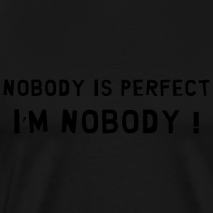 Nobody is perfect / Birth / Funny / Baby / Humor Kookschorten - Mannen Premium T-shirt
