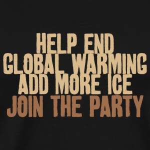 Umhängetasche Help end global warming! make Cockt - Männer Premium T-Shirt