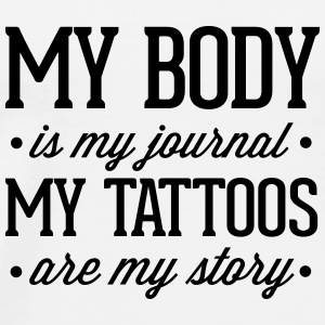 My Tattoos Are My Story  Tassen & rugzakken - Mannen Premium T-shirt