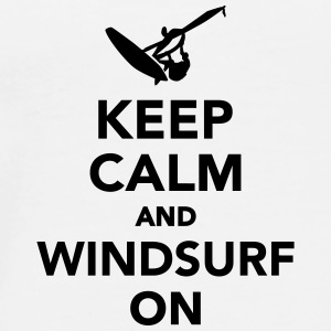 Keep calm and Windsurf on Tassen & Zubehör - Männer Premium T-Shirt