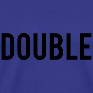 Double Trouble Hoodies - Men's Premium T-Shirt