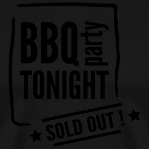 BBQ Party Tonight SOLD OUT Tabliers - T-shirt Premium Homme