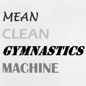Mean Clean Gymnastics Machine - Black Shirts - Baby T-Shirt