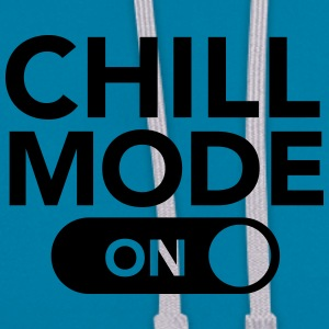Chill Mode (On) T-Shirts - Contrast Colour Hoodie