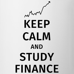 keep calm and study finance Magliette - Tazza