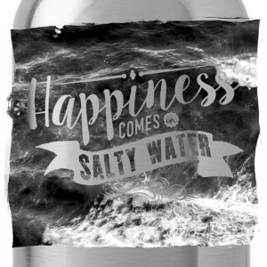Happiness comes in salty water Tops - Trinkflasche