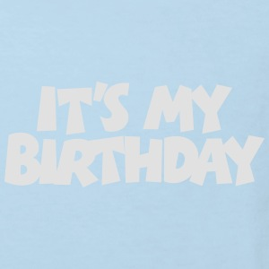Geburtstags Baby Body It's my Birthday - Kinder Bio-T-Shirt