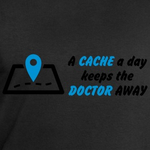 A cache a day keeps the doctor away Shirts - Men's Sweatshirt by Stanley & Stella
