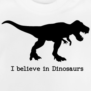 I believe in Dinosaurs Hoodies - Baby T-Shirt
