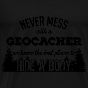 Never mess with a Geocacher Tops - Men's Premium T-Shirt