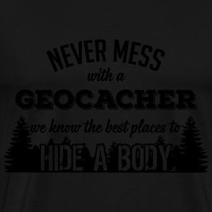 Never mess with a Geocacher Langærmede T-shirts - Herre premium T-shirt