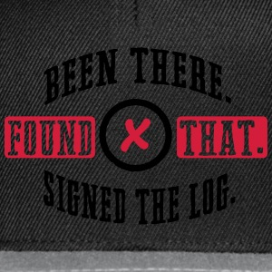 Geocaching: been there, found that, signed the log T-shirts - Snapback cap