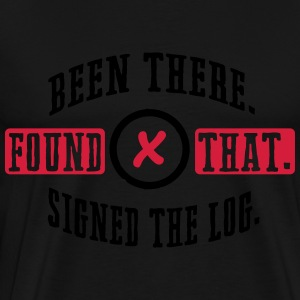 Geocaching: been there, found that, signed the log Long sleeve shirts - Men's Premium T-Shirt