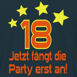 18 Jahre - Party Pullover & Hoodies - Männer T-Shirt
