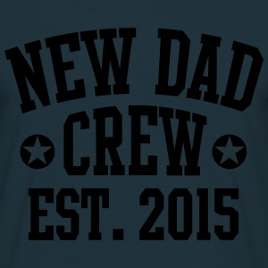 NEW DAD CREW Established 2015  Sweaters - Mannen T-shirt