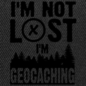 I'm not lost. I'm geocaching T-shirts - Snapback cap