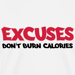 Excuses don't burn calories Manches longues - T-shirt Premium Homme