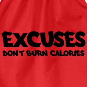 Excuses don't burn calories Maglie a manica lunga - Sacca sportiva