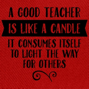 A Good Teacher Is Like A Candle... Camisetas - Gorra Snapback