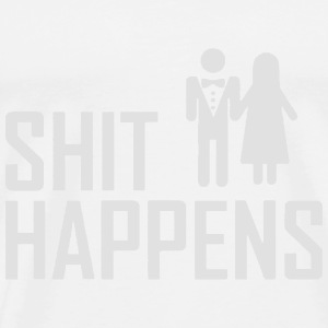 SHIT HAPPENS - WEDDINGS - JGA T-shirts - Premium-T-shirt herr