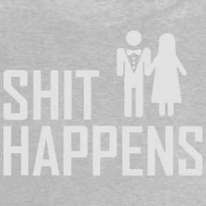 SHIT HAPPENS - WEDDINGS - JGA Shirts - Baby T-shirt