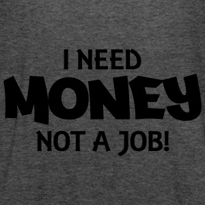 I need money, not a job! Bluzy - Tank top damski Bella