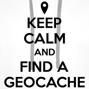 Keep calm and find a geocache Shirts - Men's Premium Hoodie