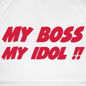 My boss My idol !! 333 T-Shirts - Baseball Cap