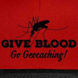 Give blood - go geocaching! T-shirts - Snapbackkeps