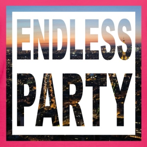 Endless Party  - Frauen Bio-T-Shirt