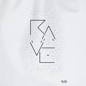 Rave - T-Shirt - Turnbeutel
