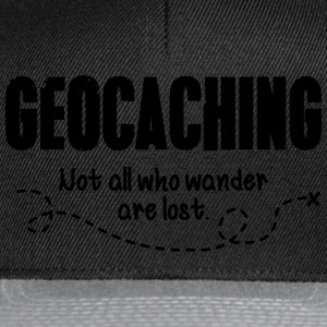 Geocaching - not all who wander are lost Sweaters - Snapback cap