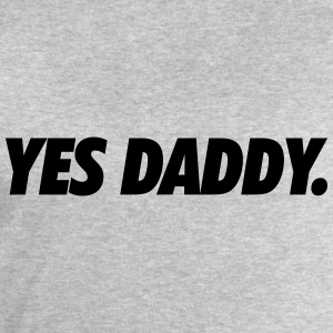 Yes daddy Tee shirts - Sweat-shirt Homme Stanley & Stella